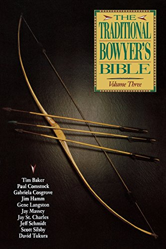 The Traditional Bowyer's Bible (Traditional Bowyer's Bible (Paperback))