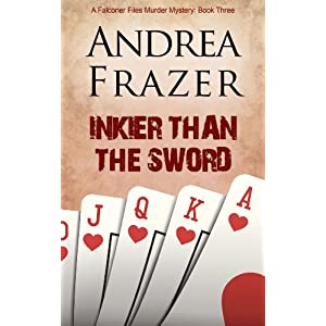 Inkier Than the Sword (The Falconer Files Book 3)