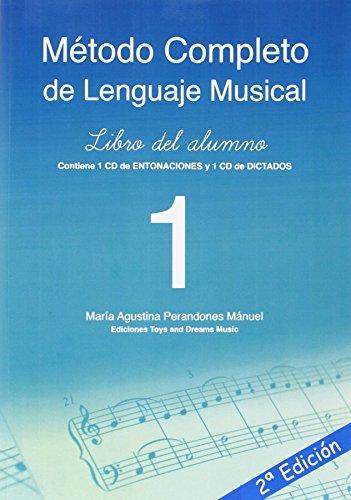 MÉTODO COMPLETO DE LENGUAJE MUSICAL 1º NIVEL LIBRO DEL ALUMNO por Mª AGUSTINA PERANDONES MÁNUEL