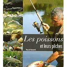 Les poissons et leurs pêches
