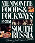 Mennonite Foods and Folkways from Sou...