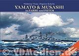 YAMATO & MUSASHI in Farbe und Fotos