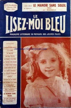 LISEZ MOI BLEU (LE) [No 361] du 01/12/1938 - magali , henri doris , emile pages , emile vinchon, concordia merrel , e. de kereven , raymond genty, paul-louis hervier , delly, jean rameau , l. garment , louise hatte, maurice magre , gabriel timmory