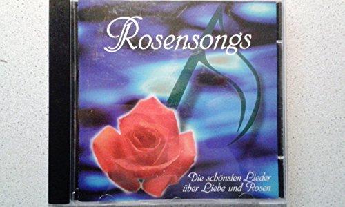 Rosensongs- Die schönsten Lieder über Liebe und Rosen Romantica Rosen