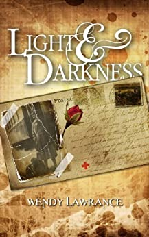 Light and Darkness by [Lawrance, Wendy]