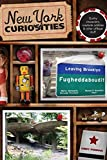 New York Curiosities: Quirky Characters, Roadside Oddities & Other Offbeat Stuff (Curiosities Series) by Cindy Perman (2008-08-13)