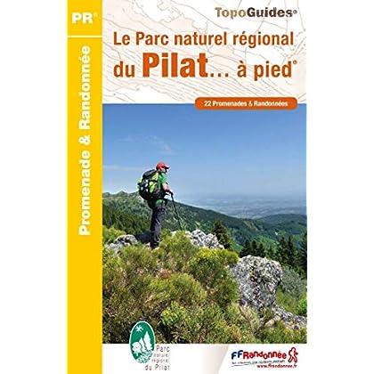 Le Parc naturel régional du Pilat... à pied : 22 promenades & randonnées