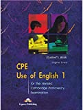 CPE Use of English 1 for the Revised Cambridge Proficiency Examination: Student's Book by Evans, Virginia (2001) Paperback