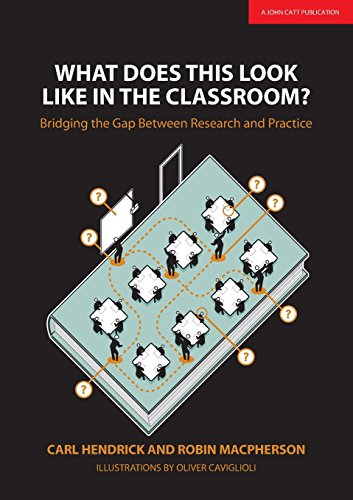 What Does This Look Like In The Classroom: Bridging The Gap Between Research And Practice