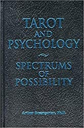 Tarot and Psychology: Spectrums of Possibility by Arthur Rosengarten Ph.D (2000-04-07)