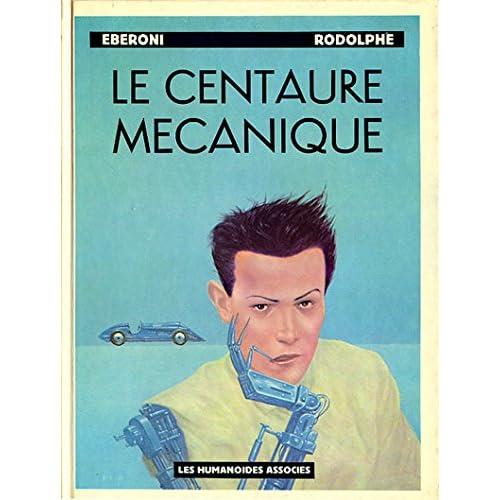 Le Centaure mécanique (Pied jaloux)
