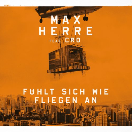Fühlt Sich Wie Fliegen An feat. Cro (Single Version)