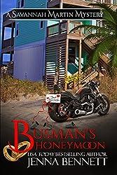 Busman's Honeymoon: the Savannah Martin Honeymoon Novella (Savannah Martin Mysteries) (English Edition)