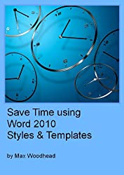 Save Time Using Word 2010 Styles & Templates