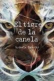 El tigre de la canela