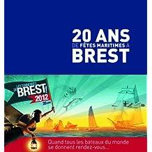 20 ans de fêtes maritimes à Brest. Quand tous les bateaux du monde se donnent rendez-vous.