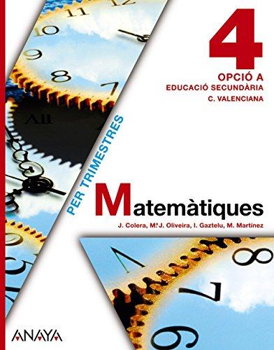 Matemàtiques 4. Opció A. (Matemàtiques - Opció A) - 9788467824858