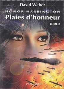 "Afficher ""Honor Harrington n° 10 Plaies d'honneur, vol. 2"""