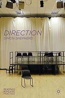 Descargar Libros Gratis En Direction: Readings in Theatre Practice Todo Epub