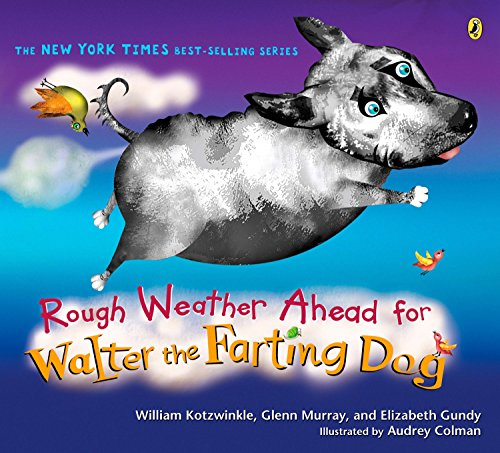 Rough Weather Ahead for Walter the Farting Dog por William Kotzwinkle