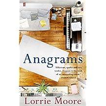 Anagrams by Lorrie Moore (2010-05-01)