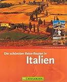 Die schönsten Routen in Italien - Röhrich   Borchi  Migge