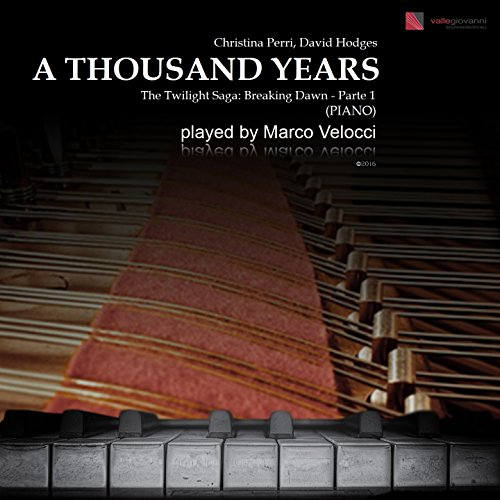 A Thousand Years (Piano) [From