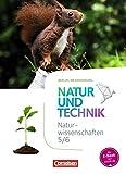 Natur und Technik - Naturwissenschaften: Neubearbeitung - Berlin/Brandenburg: 5./6. Schuljahr: Naturwissenschaften - Schülerbuch - Volker Abegg