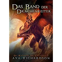 Das Band der Drachenreiter (Die Rückkehr der Finsternis 3)