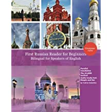 First Russian Reader for beginners bilingual for speakers of English: First Russian dual-language Reader for speakers of English with bi-directional ... resources incl. audiofiles for beginners