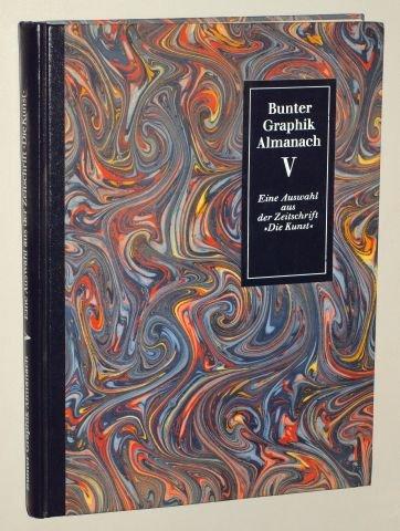 Wagner, Anni [Hrsg.]: Bunter Graphik-Almanach V. Fünfte Auswahl aus der Zeitschrift Die Kunst. München, Thiemig, 1985. 4°. [315] S., zahlr. (z.T. farb.) Illustr. Halbkunstleder. (ISBN 3-521-04154-9)