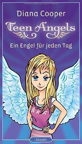 Teen Angels: Ein Engel für jeden Tag
