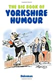 The Big Book of Yorkshire Humour