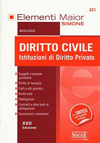 Diritto civile. Istituzioni di diritto privato