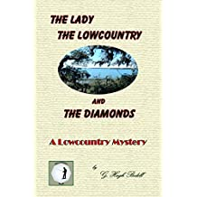 The Lady, The Lowcountry and The Diamonds (English Edition)