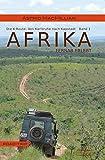 Afrika fernab erlebt: Band 1: Das K-Wagnis: Von Karlsruhe nach Kapstadt - Astrid MacMillian