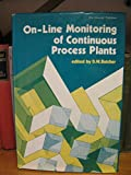 On-Line Monitoring of Continuous Process Plant
