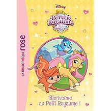 Palace Pets 05 - Bienvenue au Petit Royaume !