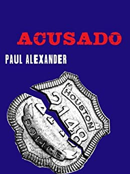 Acusado (Kindle Single) de [Alexander, Paul]