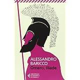 Omero, Iliade Nuova Edizione 2013 by Alessandro Baricco (2013-02-05)