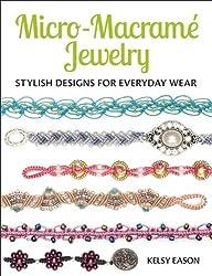 Micro-macrame Jewelry: Stylish Designs for Everyday Wear