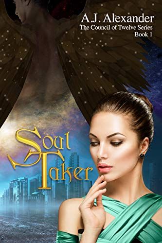 Soul Taker (The Council Of Twelve Book 1) (English Edition)