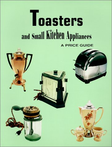 toasters-and-small-kitchen-appliances-a-price-guide