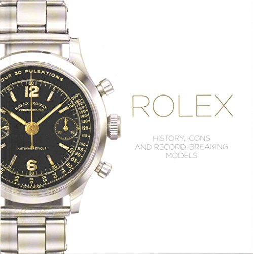 [(Rolex : History, Icons and Record-Breaking Models)] [By (author) Mara Cappelletti ] published on (May, 2015)
