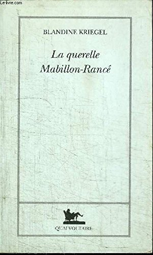 La querelle Mabillon-Ranc