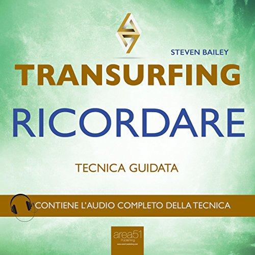 Transurfing. Ricordare  Audiolibri