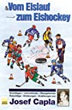 Vom Eislauf zum Eishockey