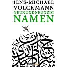 Neunundneunzig Namen (Kindle Single)