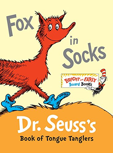 Fox in Socks: Dr. Seuss's Book of Tongue Tanglers (Bright and Early Board Books) por Dr Seuss