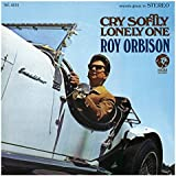 Cry Softly Lonely One (Remastered)